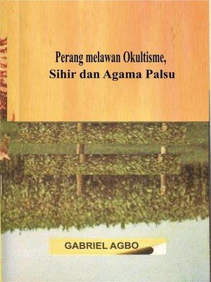 cover image of Perang melawan Okultisme, Sihir dan Agama Palsu