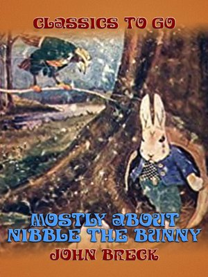 cover image of Mostly About Nibble the Bunny