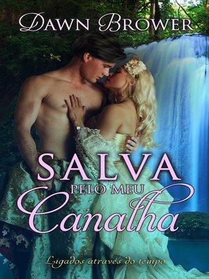 cover image of Salva pelo meu canalha