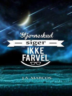 cover image of Stjerneskud siger ikke farvel