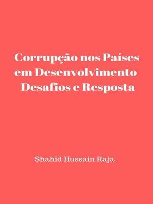 cover image of Corrupção nos Países em Desenvolvimento  Desafios e Resposta