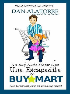 cover image of No Hay Nada Mejor Que Una Escapadita a BuyMart