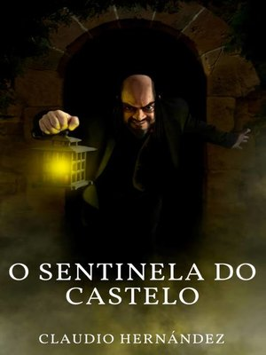 cover image of O Sentinela do Castelo