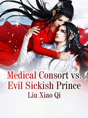 cover image of Medical Consort vs. Evil Sickish Prince
