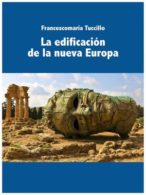 cover image of La edificación de la nueva Europa