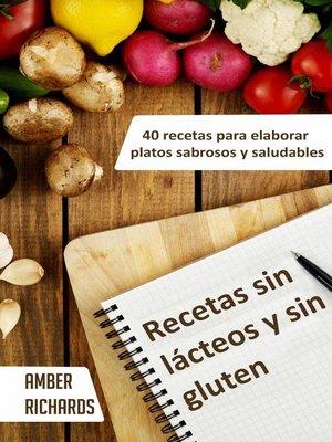 cover image of Recetas Sin Lácteos Y Sin Gluten