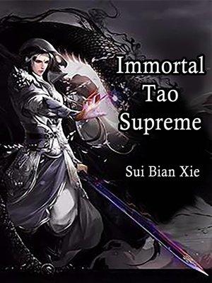 cover image of Immortal Tao Supreme
