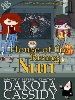 cover image of House of the Rising Nun