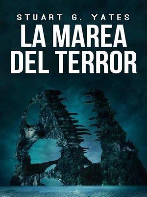 cover image of La Marea del Terror