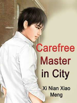 cover image of Carefree Master in City