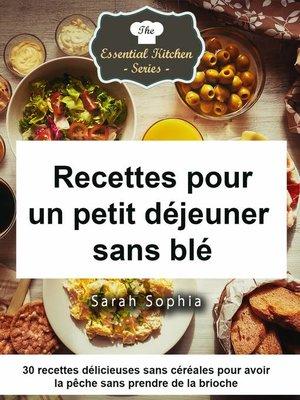 cover image of Recettes pour un petit déjeuner sans blé