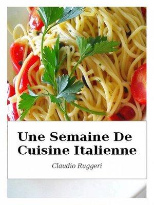 cover image of Une Semaine De Cuisine Italienne