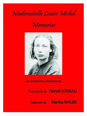cover image of Mademoiselle Louise Michel--Memorias