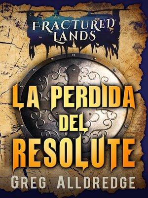 cover image of La perdida del Resolute