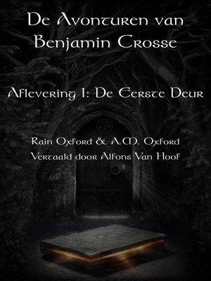 cover image of De avonturen van Benjamin Crosse--Aflevering 1