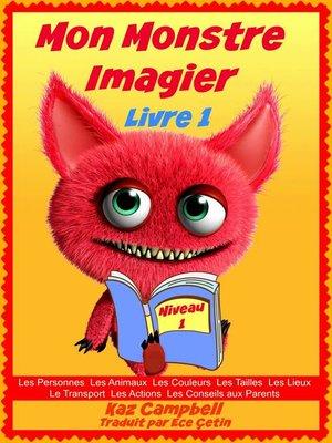 cover image of Mon Monstre--Imagier--Niveau 1 Livre 1