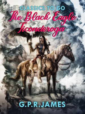 cover image of The Black Eagle; Ticonderoga