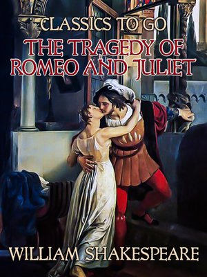 cover image of The Tragedy of Romeo and Juliet