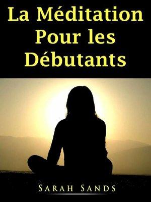 cover image of La Méditation Pour les Débutants