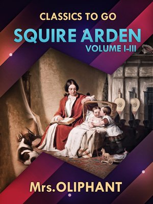 cover image of Squire Arden Volume I-III