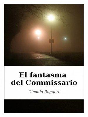 cover image of El Fantasma del Commissario