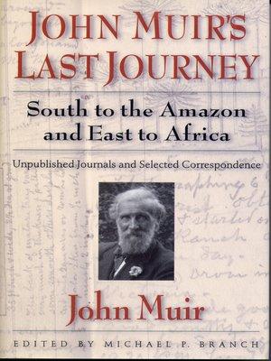cover image of John Muir's Last Journey