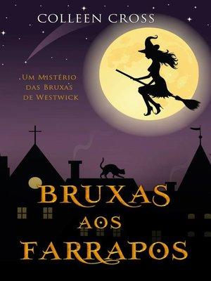 cover image of Bruxas aos Farrapos