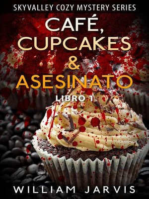 cover image of Café, Cupcakes & Asesinato