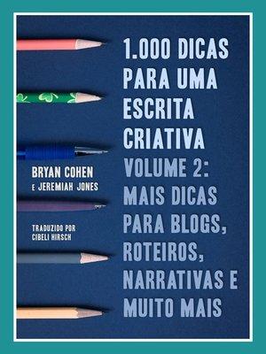 cover image of 1.000 Dicas Para Uma Escrita Criativa, Volume 2