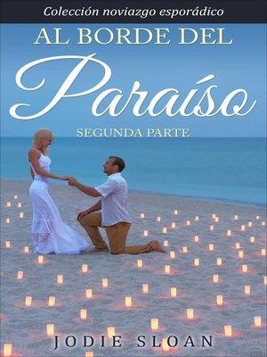 cover image of Al borde del paraíso