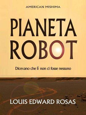 cover image of Pianeta robot