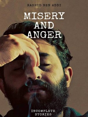 cover image of Misery and Anger