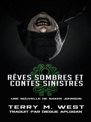 cover image of Rêves sombres et contes sinistres