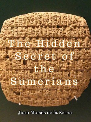 cover image of The Hidden Secret of the Sumerians