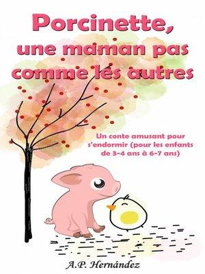 cover image of Porcinette, une maman pas comme les autres