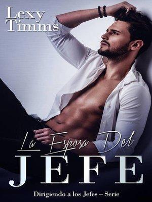cover image of La Esposa del Jefe