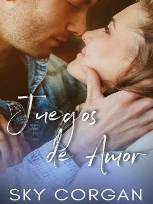 cover image of Juegos de Amor