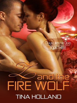 cover image of Z and the Fire Wolf