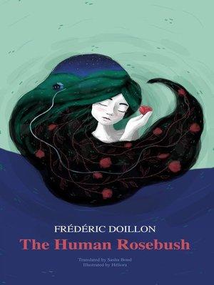 cover image of The Human Rosebush