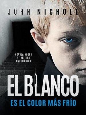 cover image of El blanco es el color más frío