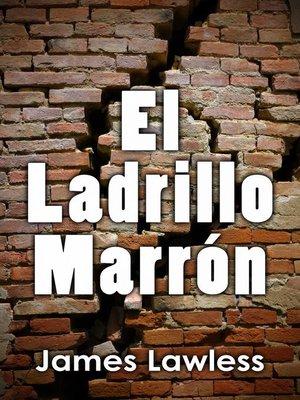 cover image of El Ladrillo Marrón