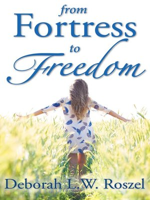 cover image of From Fortress to Freedom