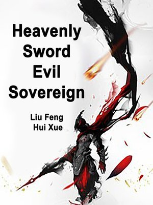 cover image of Heavenly Sword Evil Sovereign