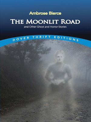 cover image of The Moonlit Road and Other Ghost and Horror Stories
