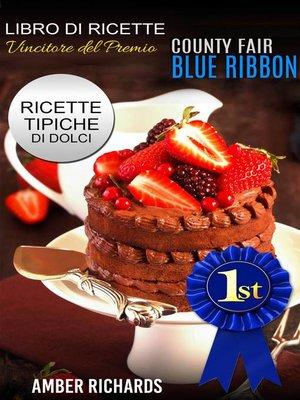 cover image of Ricette di dolci vincitrici del premio