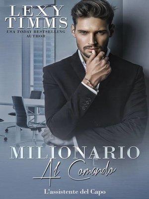 cover image of Milionario al comando