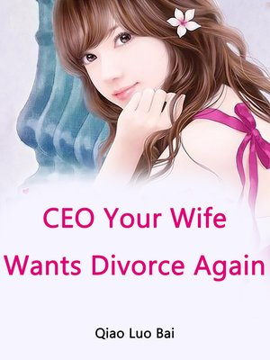 cover image of CEO, Your Wife Wants Divorce Again