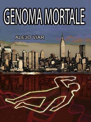 cover image of Genoma Mortale