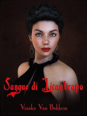 cover image of Sangue di Licantropo