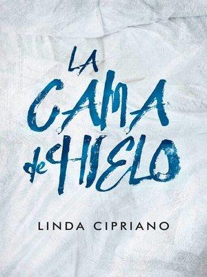cover image of La cama de hielo
